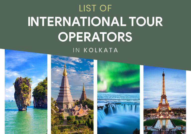 List of International tour operators in Kolkata