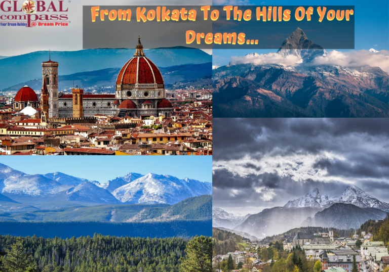 From Kolkata To The Hills Of Your Dream
