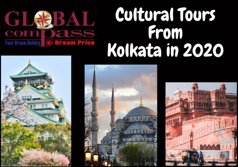 Cultural Tours From Kolkata in 2020