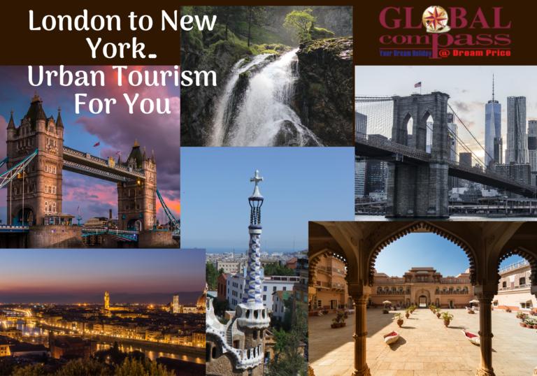 London to New York Urban Tourism